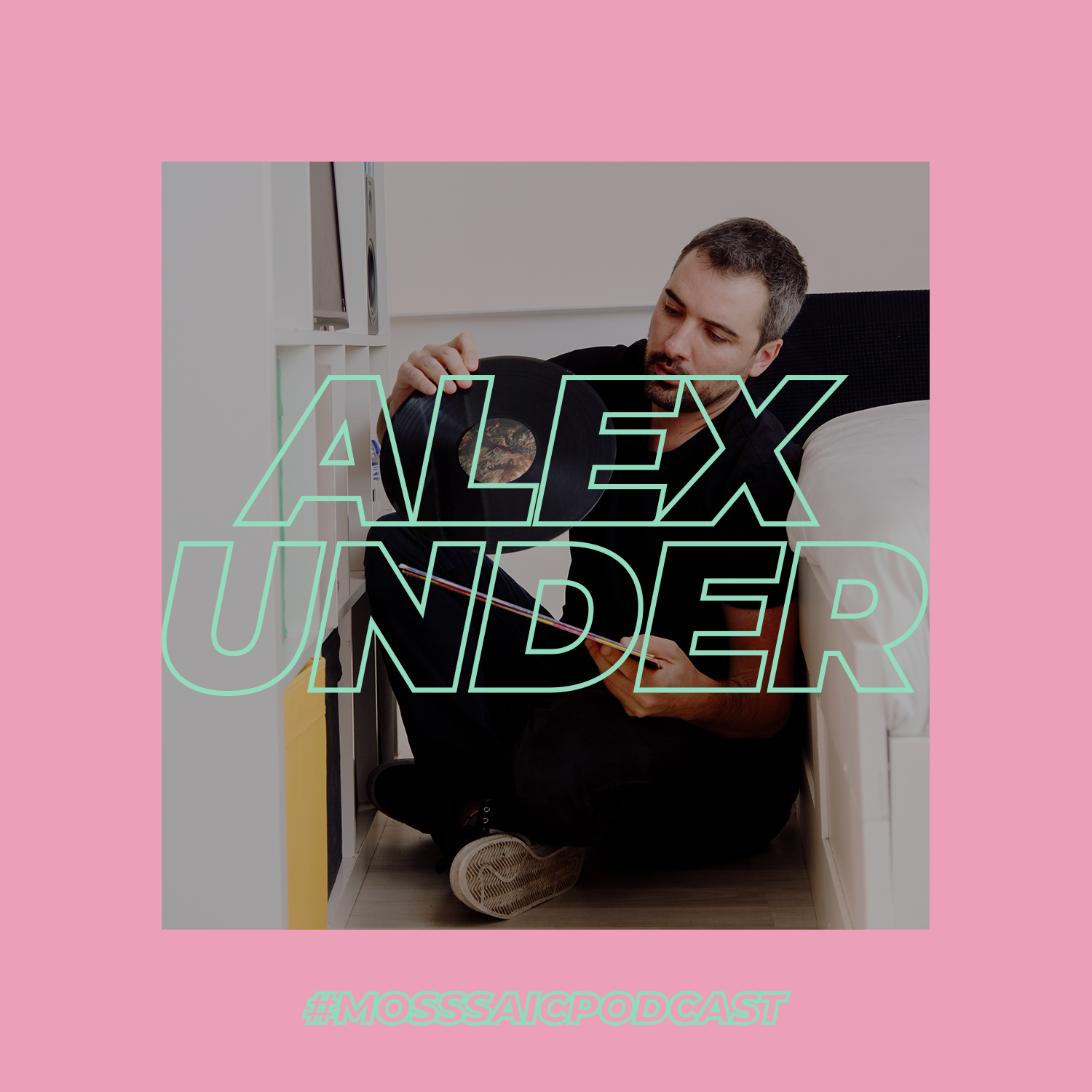 Alex Under x Mosssaic Podcast