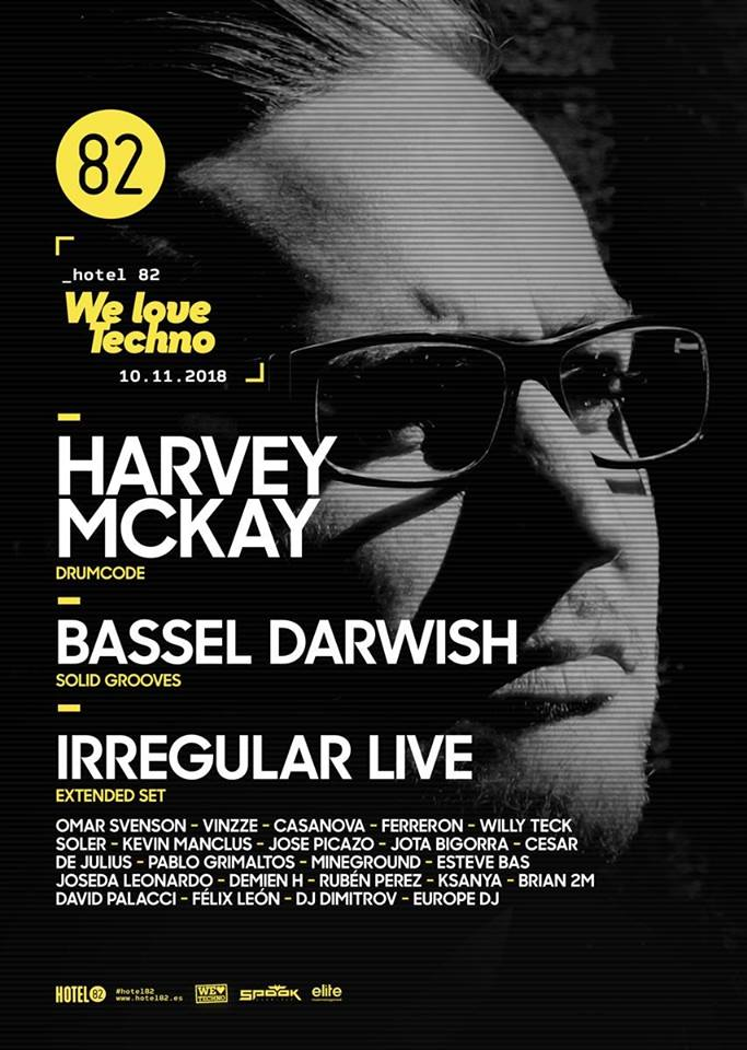 We love techno de Hotel 82 presenta a Harvey Mckay
