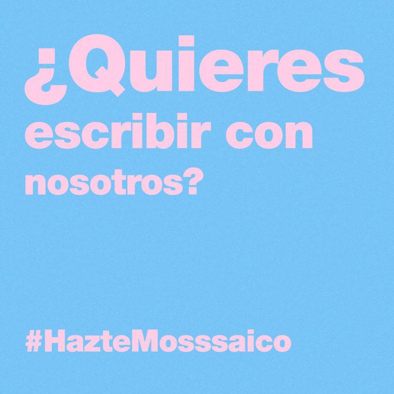 #HazteMosssaico