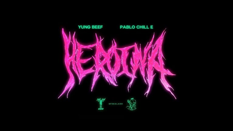 "Yung Beef ft. Pablo Chill-E presentan ""Heroína"""
